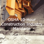 OSHA 10-Hour Construction Industry - Mandarin