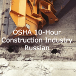 OSHA 10-Hour Construction Industry - Russian