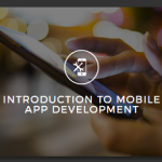Introduction to Mobile App Development Online Anytime