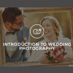 Introduction to Wedding Photography Online Anytime