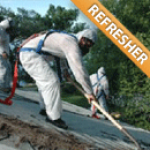 Asbestos Roofer Supervisor - Refresher