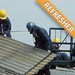 Asbestos Roofer Worker - Refresher