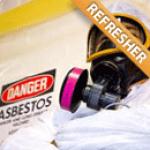 Asbestos Contractor/Supervisor Refresher
