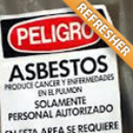 Asbestos Worker Refresher Spanish