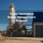 Texas Hazardous Waste Management Webcast
