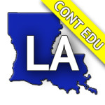 Louisiana 6-Hour Continuing Education Construction Safety Standards Online Anytime