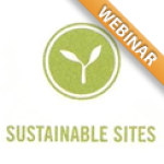 Introduction to Sustainable Sites Webinar